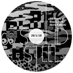 Solid Steel Radio Show 26/1/2018 Hour 1 - Ten Years of Black Acre - Akira Kiteshi