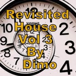 Revisited House  Of Dimo Vol 3-----09/2017