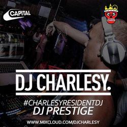 #CharlesyResidentDJ - DJ Prestige