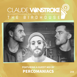 Claude VonStroke presents The Birdhouse 208