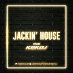 KBK | Jackin' House Mixtape.
