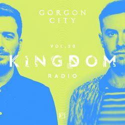 Gorgon City KINGDOM Radio 020
