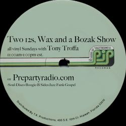 Two 12s Wax and a Bozak Show  10-9-16 Edition with Tony Troffa