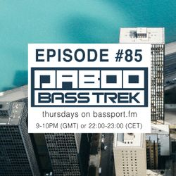 BASS TREK 85 with DJ Daboo on bassport.FM