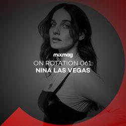 On Rotation 061: Nina Las Vegas