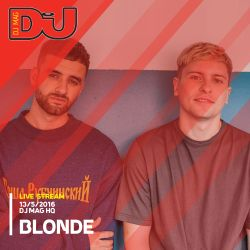 Blonde from DJ Mag HQ 13/5/2016