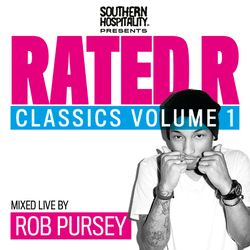 Rated R Classics Vol. 1 - Mixed Live By Rob Pursey