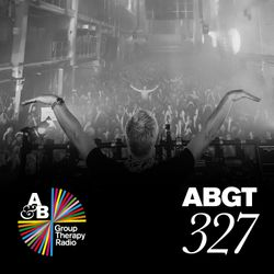 Group Therapy 327 with Above & Beyond and Rodg