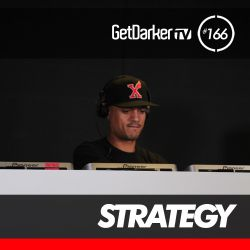 Strategy - GetDarkerTV 166 (MC's in the mix)