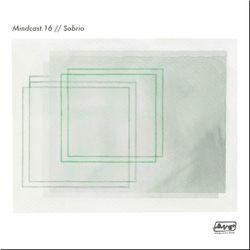 Sobrio // Mindcast.16