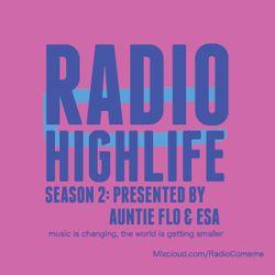 """Highlife"" 07 radio show by Brian D'Souza & Esa Marvin Granger Williams"