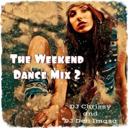 The Weekend Dance Mix 2