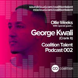 Coalition Talent Podcast 002 George Kwali Top 5