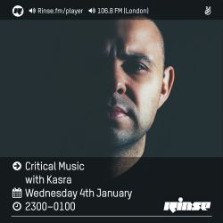 Critical Sound No.38 | Rinse FM | Kasra | 04.01.2017