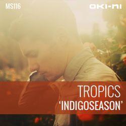 INDIGOSEASON by Tropics