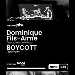 MIMS Radio - Season 2 Episode 2 (Dominique Fils-Aime, BOYCOTT)