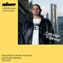 Kenny Dope: Strictly Rhythm Takeover: RinseFM UK: September 9th, 2017