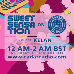 Sweet Sensation with Kelan 26.03.16