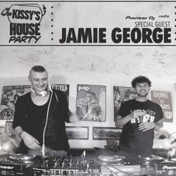 Kissy Sell Out + Jamie George LIVE House Party DJ Mix @ Pioneer DJ Radio