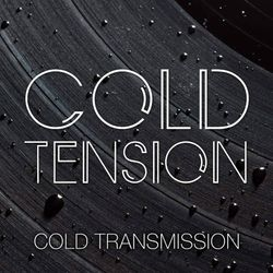 "COLD TRANSMISSION presents ""COLD TENSION"" 10.12.19 (Vol. 90)"