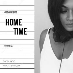 Hazey - Home Time 20 - 29-03-20 On TM Radio
