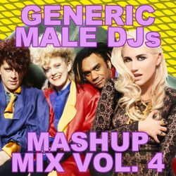 Mashup Mix 80s 90s and Remixes Volume 4