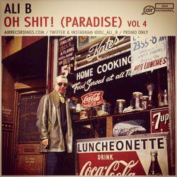 Ali B - Oh Shit! (Paradise) Vol. 4