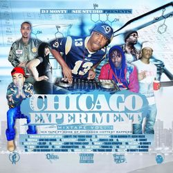 DJ MONTY THE CHICAGO EXPERIMENT MIXTAPE VOL 1
