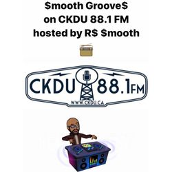 $mooth Groove$ - Jan. 19th-2020 (CKDU 88.1 FM) [Hosted by R$ $mooth]