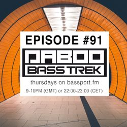 BASS TREK 91 with DJ Daboo on bassport.FM