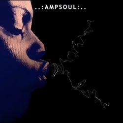 Ampsoul radio Part 5