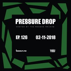 Pressure Drop 126 - Be Lights | Reggae Rajahs [02-11-2018]