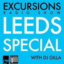 Excursions Radio Show #27 with DJ Gilla - Leeds Special