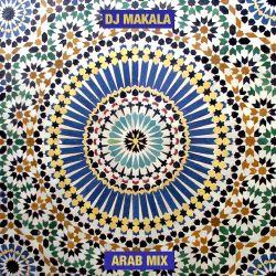"DJ Makala ""Baile Arab Mix"""