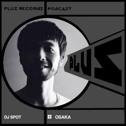 217: DJ SPOT (Osaka) exclusive DJ mix