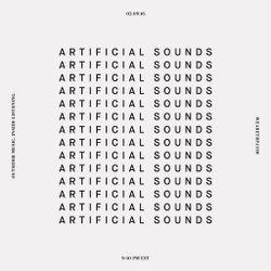 ARTIFICIAL SOUNDS - FEBRUARY 9 - 2016