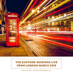 The Eastside Sessions Live From London - Mar 2019
