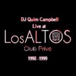 DJ Quim Campbell Live at Los Altos (V.I.P. Area OTTO ZUTZ CLUB - BARCELONA) 1998
