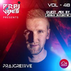 PrajGressive Vol48 #Guest mix by ADNAN JAKUBOVIC #23/05/2020