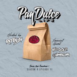 """The Pan Dulce Life"" With DJ Refresh - Season 4 Episode 12 Feat. DJ Huggz & DJ Rican"