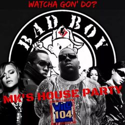 WiLD 104 MK's House Party 8/19 PT2