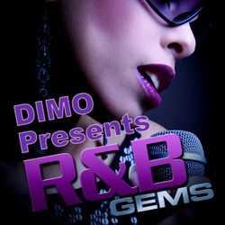 Dimo Presents R&B Gems-'''Smooth Groove Mix   + Slow Jams Mix.''''