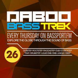 BASS TREK E26 with DJ Daboo on bassport.FM