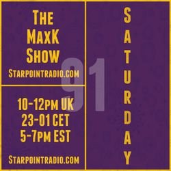 MaxK on Starpoint #91 - Big Bang Boom New Soulful House