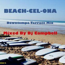 Beach-Cel-Ona (A Downtempo Terrace Mix)