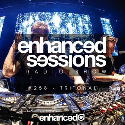 Enhanced Sessions 258 with Tritonal