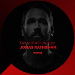 On Rotation 015: Jonas Rathsman