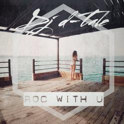 Roc With U