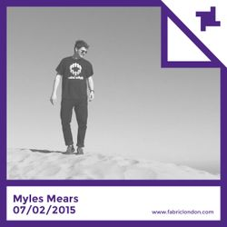Myles Mears - fabric x Warm Mix (Jan 2015)