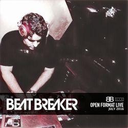BeatBreaker OpenFormat LIVE - July 2016